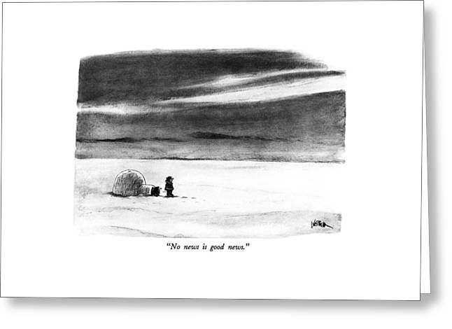 No News Is Good News Greeting Card by Robert Weber