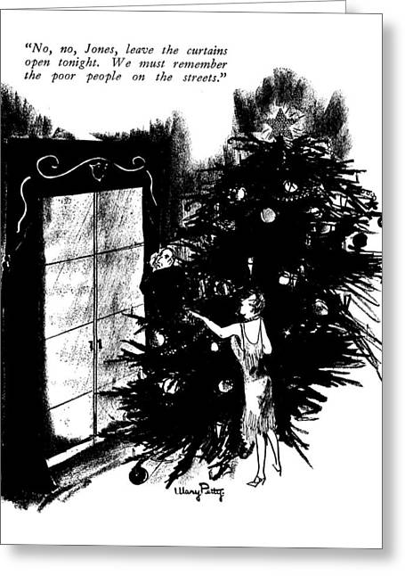 No, No, Jones, Leave The Curtains Open Tonight Greeting Card by Mary Petty