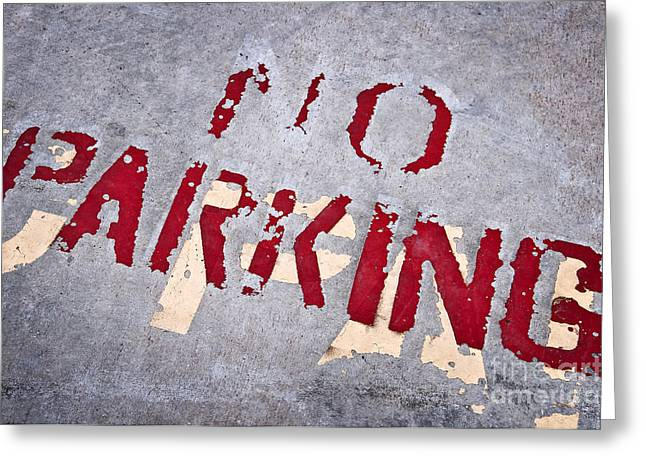 No Parking Greeting Card by Delphimages Photo Creations