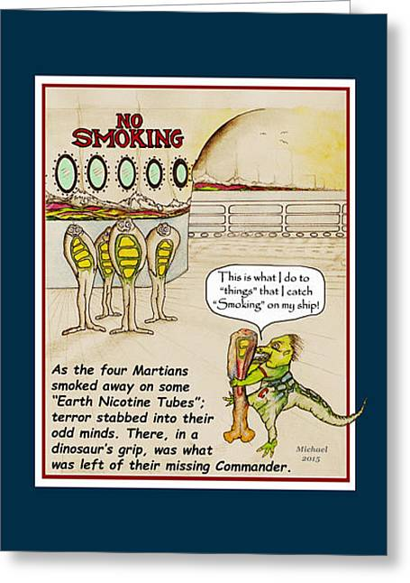 No Smoking Dinosaur Kills Martian Greeting Card by Michael Shone SR