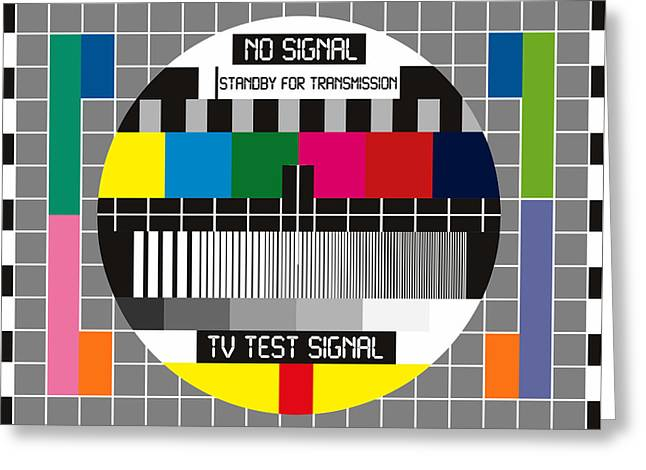 No Tv Signal Poster Art - Tv Graphics Poster Art In Color - No Signal - Standby For Transmission - T Greeting Card