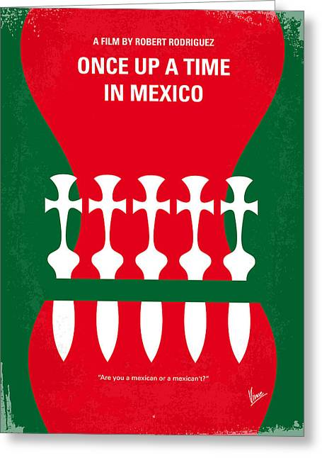 No058 My Once Upon A Time In Mexico Minimal Movie Poster Greeting Card by Chungkong Art
