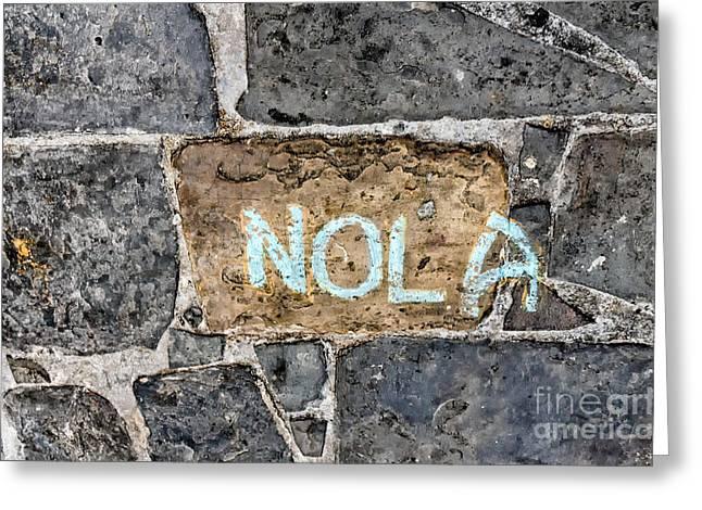 Nola - New Orleans Street Art Greeting Card by Kathleen K Parker