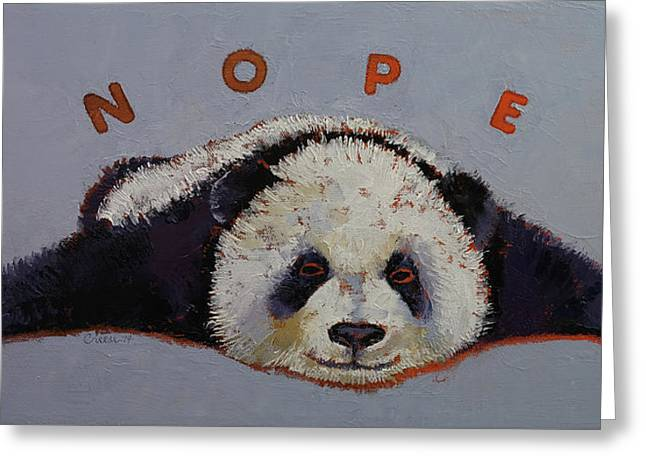 Nope Greeting Card by Michael Creese