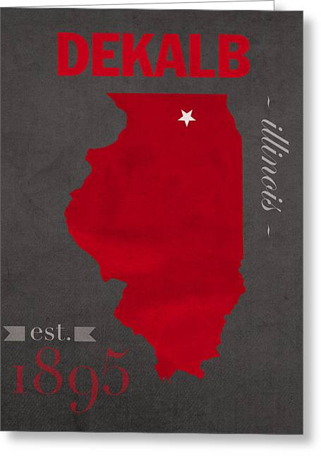 Northern Illinois University Huskies Dekalb Illinois College Town State Map Poster Series No 079 Greeting Card by Design Turnpike
