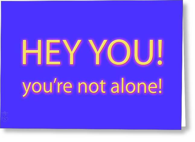 Not Alone Greeting Card by Li   van Saathoff