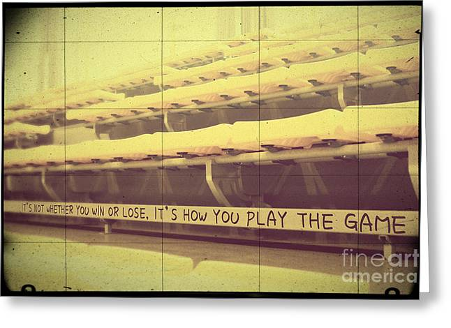 Not Whether You Win Or Lose Greeting Card