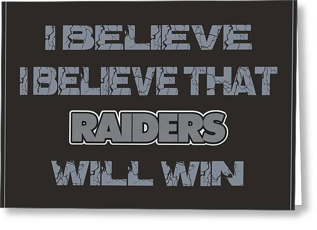 Oakland Raiders I Believe Greeting Card by Joe Hamilton