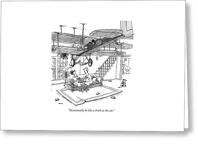 Occasionally He Lobs A Brick At The Cat Greeting Card by George Booth