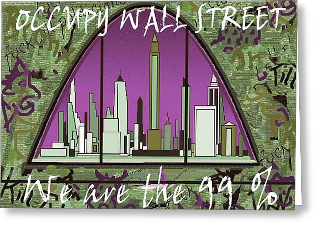 Occupy Wall Street 99 Percent - New York Graffiti Greeting Card by Art America Gallery Peter Potter