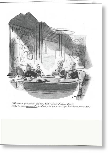 Of Course, Gentlemen, You Will ?nd Famous Greeting Card by Leonard Dove