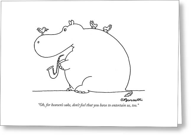 Oh, For Heaven's Sake, Don't Feel That Greeting Card by Charles Barsotti