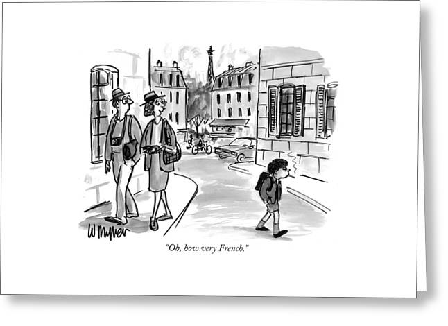 Oh, How Very French Greeting Card by Warren Miller