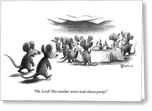 Oh, Lord! Not Another Wine-and-cheese Party! Greeting Card
