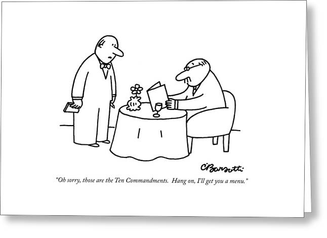 Oh Sorry, Those Are The Ten Commandments.  Hang Greeting Card by Charles Barsotti