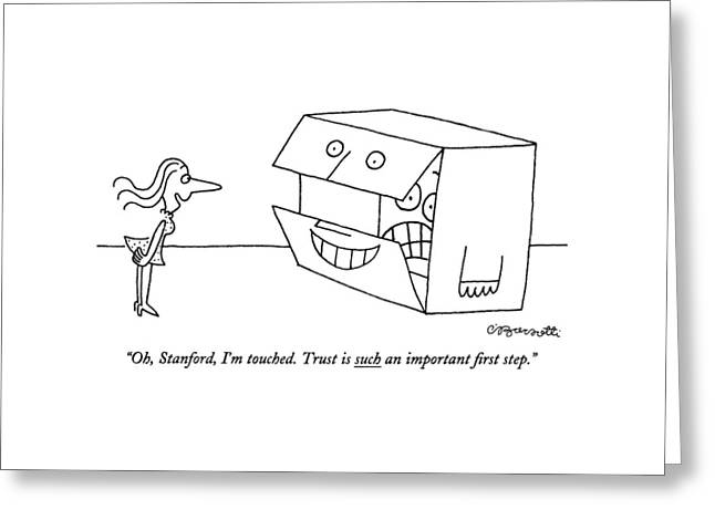 Oh, Stanford, I'm Touched. Trust Is Such An Greeting Card by Charles Barsotti