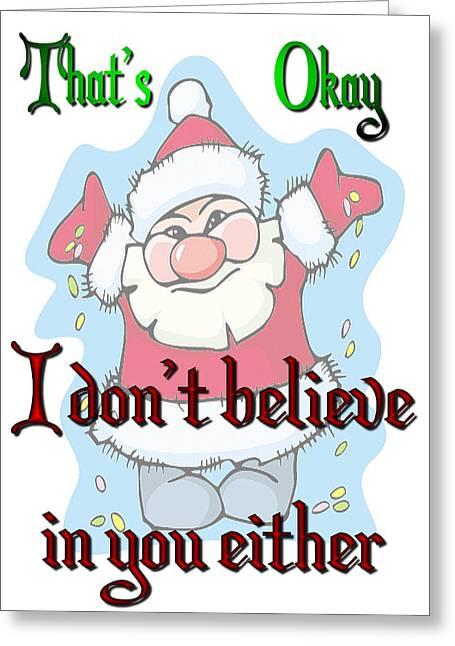 Ok Santa Greeting Card