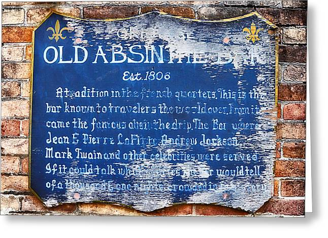 Old Absinthe Bar - Bourbon Street Greeting Card by Bill Cannon