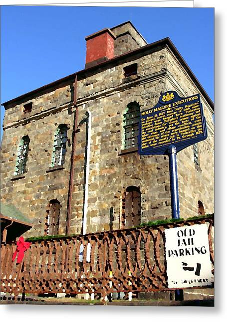 Old Jail In Jim Thorpe Pa Greeting Card by Jacqueline M Lewis