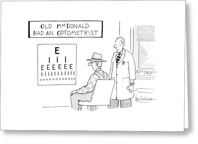 Old Macdonald Had An Optometrist Greeting Card by Leo Cullum
