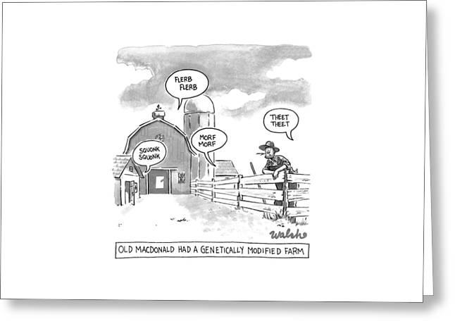 Old Macdonald's Genetically Modified Farm -- Greeting Card by Liam Walsh