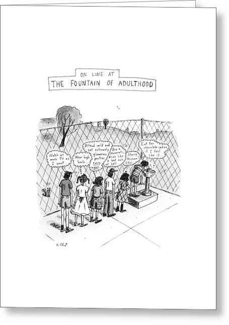 On Line At The Fountain Of Adulthood: Watch Greeting Card by Roz Chast