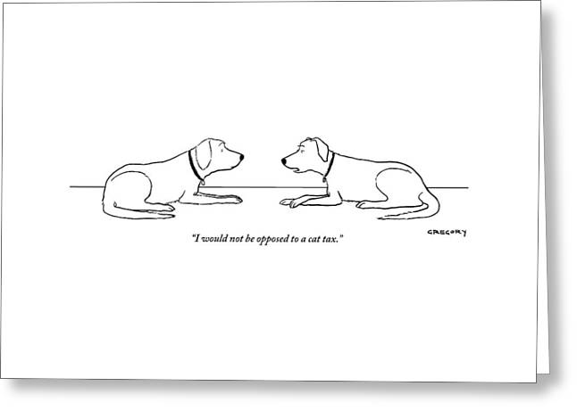 One Dog Says To Another Greeting Card