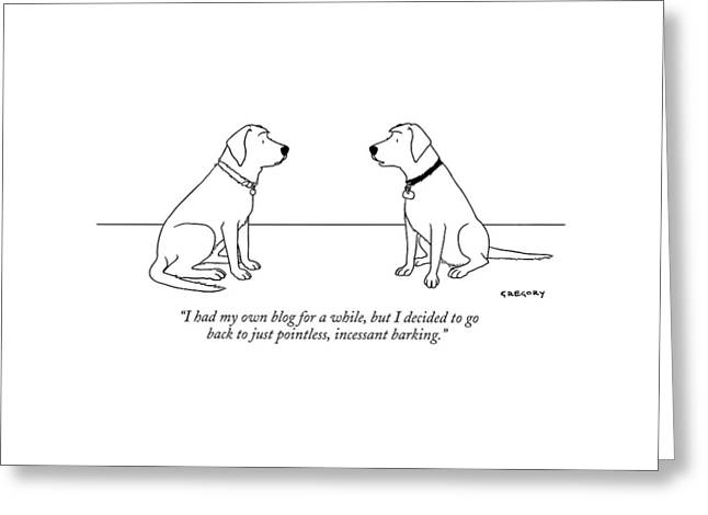 One Dog Talking To Another Greeting Card by Alex Gregory