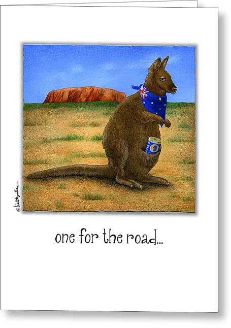 One For The Road... Greeting Card