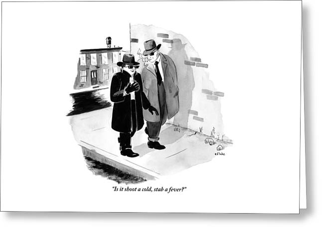 One Shady-looking Man Wearing A Black Overcoat Greeting Card
