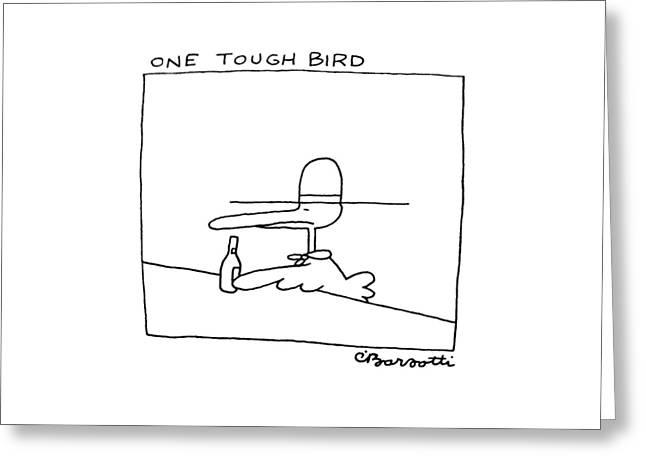 One Tough Bird Greeting Card