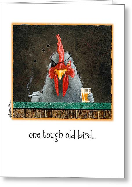 One Tough Old Bird... Greeting Card