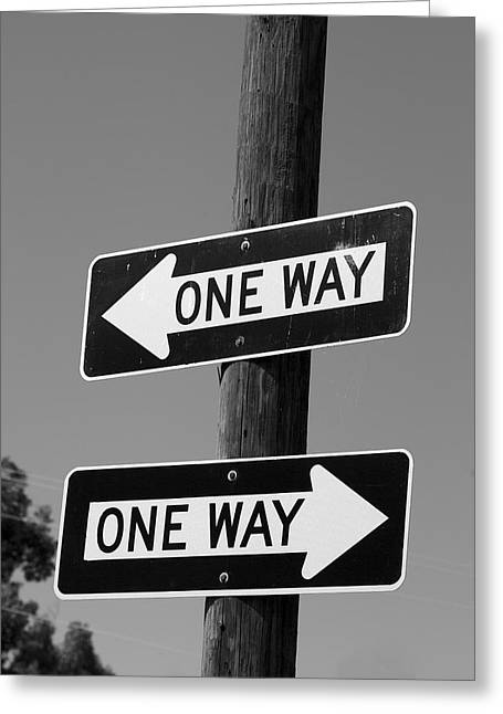 One Way Or Another - Confusing Road Signs Greeting Card