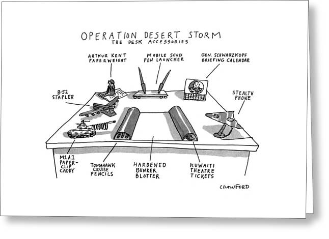Operation Desert Storm The Desk Accessories Greeting Card