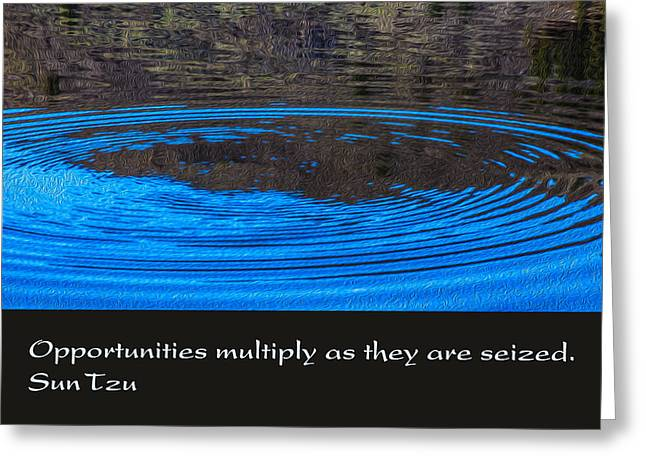 Opportunites Multiplied Greeting Card by Omaste Witkowski