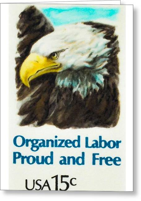 Organized Labor Proud And Free Usa15c Greeting Card