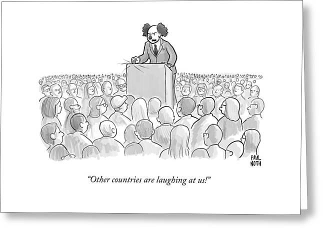 Other Countries Are Laughing At Us! Greeting Card