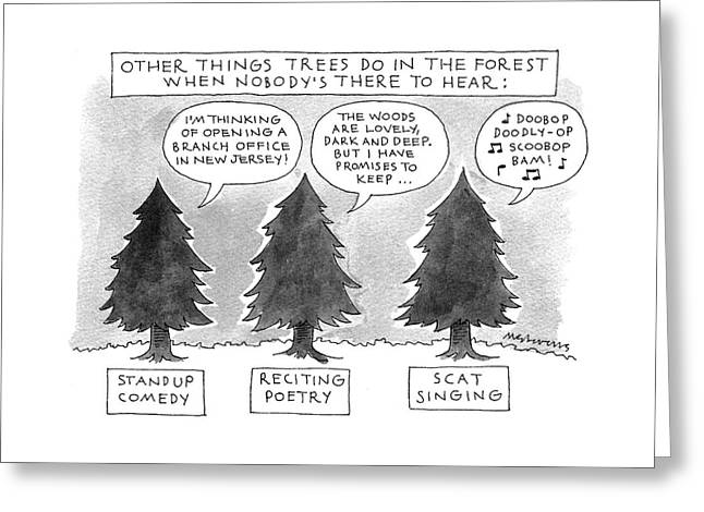 Other Things Trees Do In The Forest When Nobody's Greeting Card