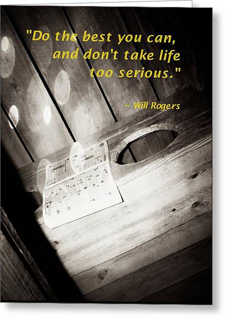 Outhouse Inspiration Will Rogers 2 Greeting Card