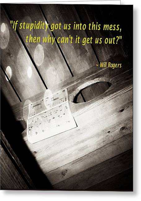 Outhouse Inspiration Will Rogers 4 Greeting Card