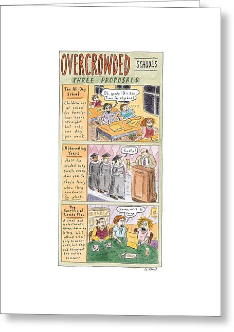Overcrowded Schools Three Proposals Greeting Card by Roz Chast
