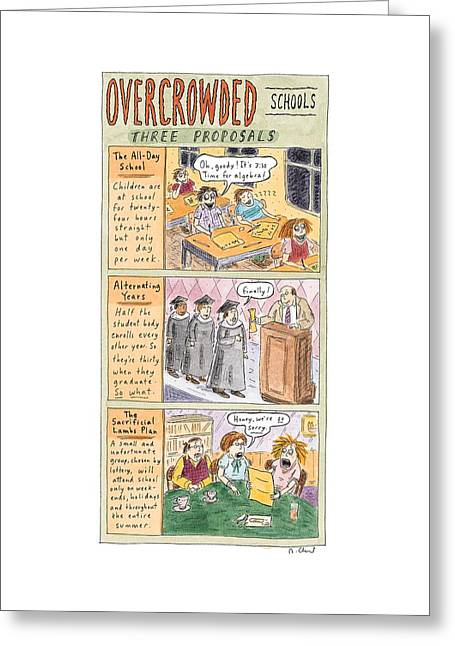 Overcrowded Schools Three Proposals Greeting Card