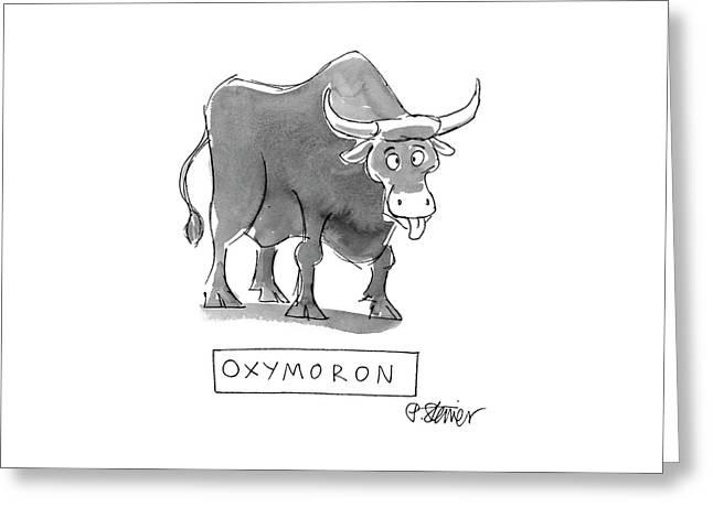 'oxymoron' Greeting Card