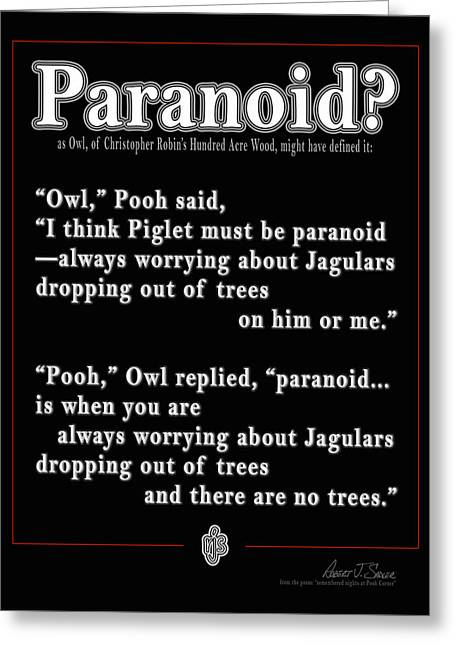 Paranoid? Greeting Card