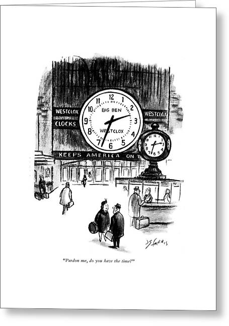 Pardon Me, Do You Have The Time? Greeting Card by Joseph Farris