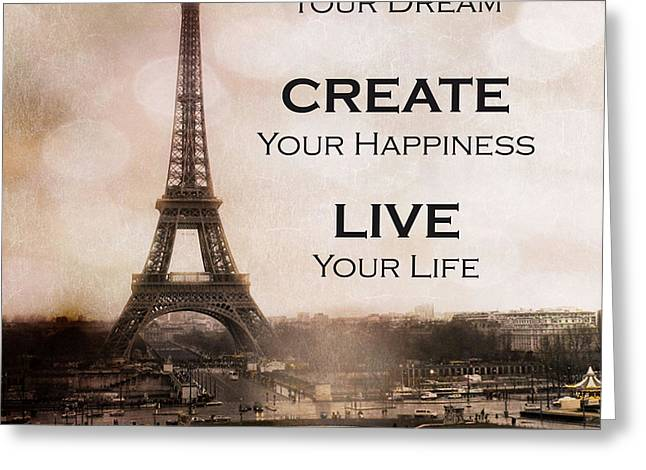 Paris Eiffel Tower Sepia Photography - Paris Eiffel Tower Typography Life Quotes Greeting Card