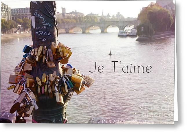 Paris Je T'aime Love Locks Seine River - Dreamy Romantic Paris In Love - Love Locks Art Greeting Card