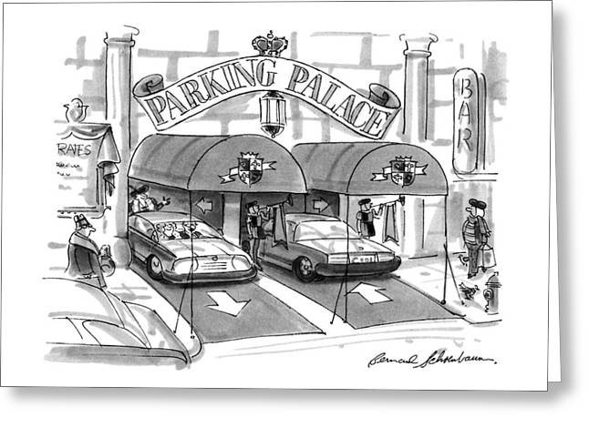 'parking Palace' Greeting Card by Bernard Schoenbaum