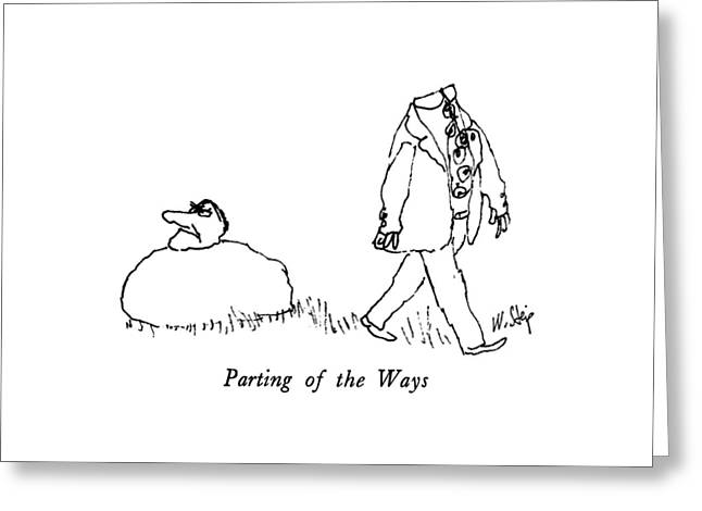Parting Of The Ways Greeting Card by William Steig