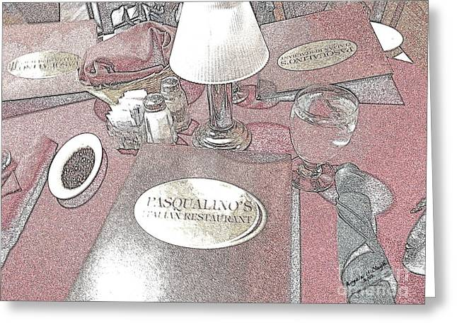 Greeting Card featuring the digital art Pasqualino's Restaurant Setup by Angelia Hodges Clay